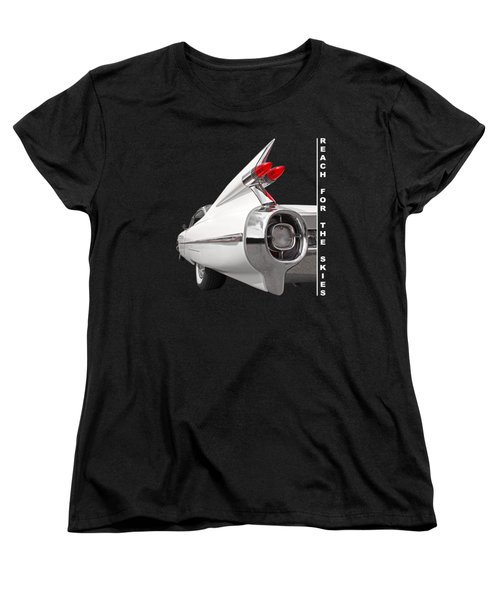 Reach For The Skies - 1959 Cadillac Tail Fins Black And White Women's T-Shirt (Standard Cut) by Gill Billington