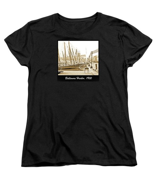 Women's T-Shirt (Standard Cut) featuring the photograph Baltimore Harbor 1900 Vintage Photograph by A Gurmankin