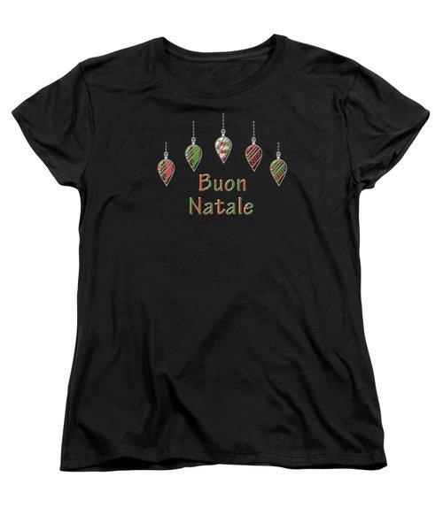 Buon Natale Italian Merry Christmas Women's T-Shirt (Standard Cut) by Movie Poster Prints
