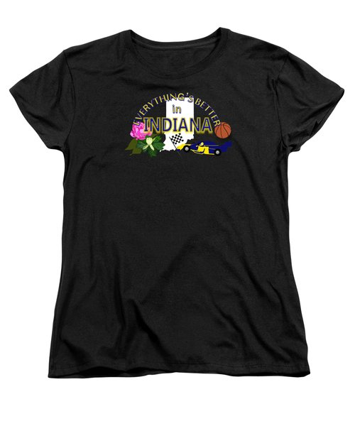 Everything's Better In Indiana Women's T-Shirt (Standard Cut) by Pharris Art