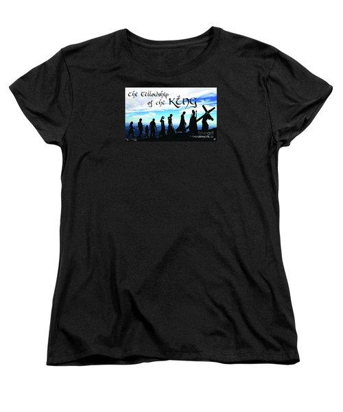 Fellowship Of The King Women's T-Shirt (Standard Cut) by Sharon Soberon