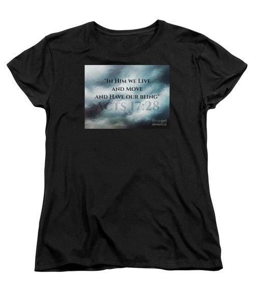In Him We Live... Women's T-Shirt (Standard Cut) by Sharon Soberon