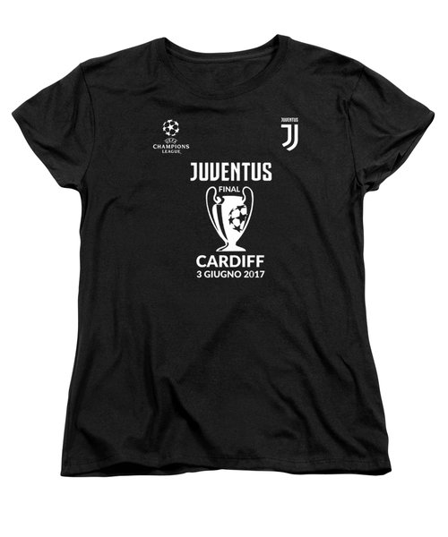 Juventus Final Champions League Cardiff 2017 Women's T-Shirt (Standard Cut)