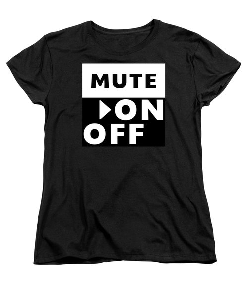 Mute On Off- Art By Linda Woods Women's T-Shirt (Standard Cut) by Linda Woods