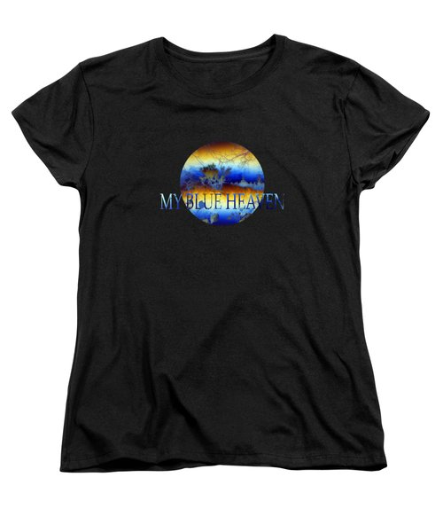 My Blue Heaven Women's T-Shirt (Standard Fit)