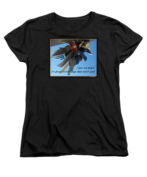 Women's T-Shirt (Standard Cut) featuring the photograph Not Failed by Irma BACKELANT GALLERIES