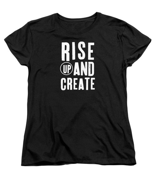 Women's T-Shirt (Standard Cut) featuring the mixed media Rise Up And Create- Art By Linda Woods by Linda Woods