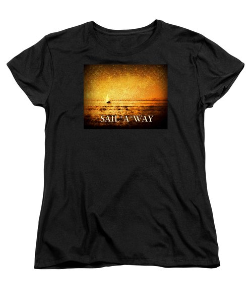 Sail Away Women's T-Shirt (Standard Cut) by Kathy Bassett