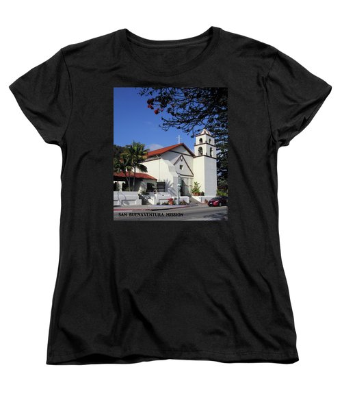 Women's T-Shirt (Standard Cut) featuring the photograph San Buenaventura Mission by Mary Ellen Frazee