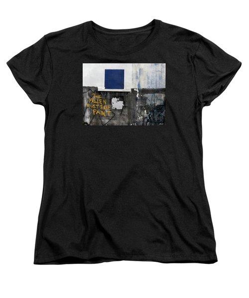 The Fallen Must Have Paint Women's T-Shirt (Standard Cut) by JoAnn Lense