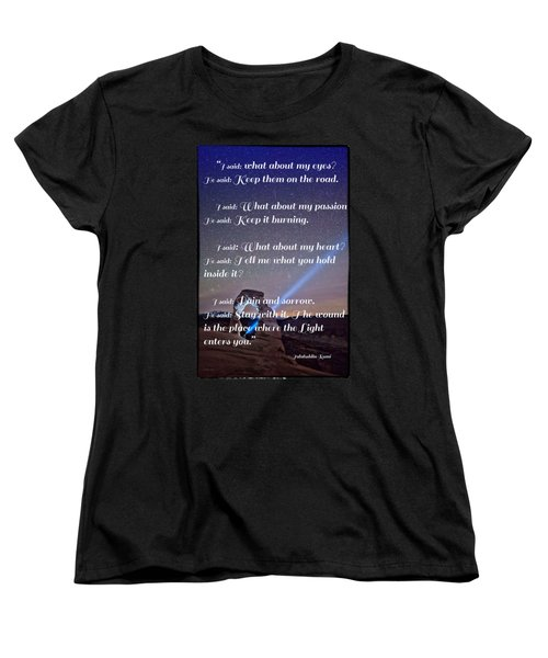 The Wound Is The Place Where The Light Enters You - Rumi  Women's T-Shirt (Standard Cut)