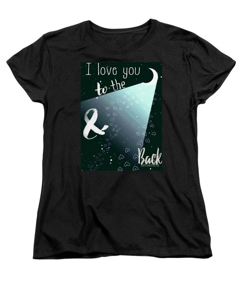 To The Moon And Back Women's T-Shirt (Standard Cut) by D Renee Wilson