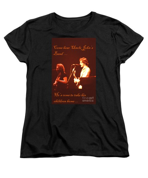 Come Hear Uncle John's Band Women's T-Shirt (Standard Cut)