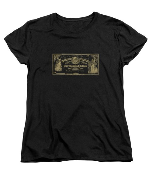 Women's T-Shirt (Standard Cut) featuring the digital art U. S. One Thousand Dollar Bill - 1863 $1000 Usd Treasury Note In Gold On Black by Serge Averbukh