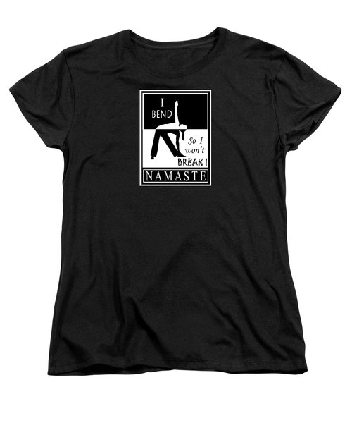 Yoga - Bend So You Won't Break Women's T-Shirt (Standard Cut) by Vagabond Folk Art - Virginia Vivier