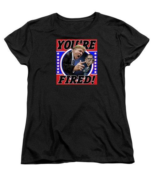 You're Fired Women's T-Shirt (Standard Cut) by Don Olea