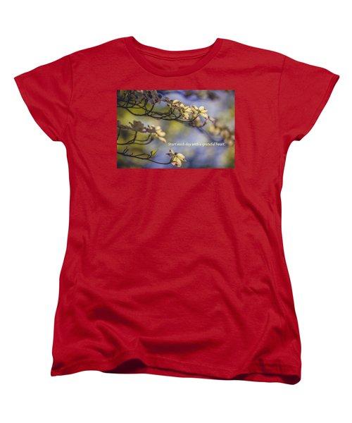 A Grateful Heart Women's T-Shirt (Standard Cut)