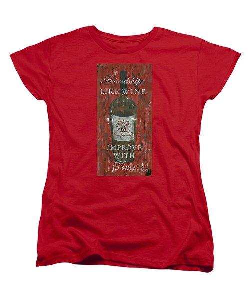 Friendships Like Wine Women's T-Shirt (Standard Cut) by Debbie DeWitt