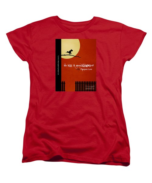 To Kill A Mockingbird Book Cover Movie Poster Art 1 Women's T-Shirt (Standard Cut) by Nishanth Gopinathan