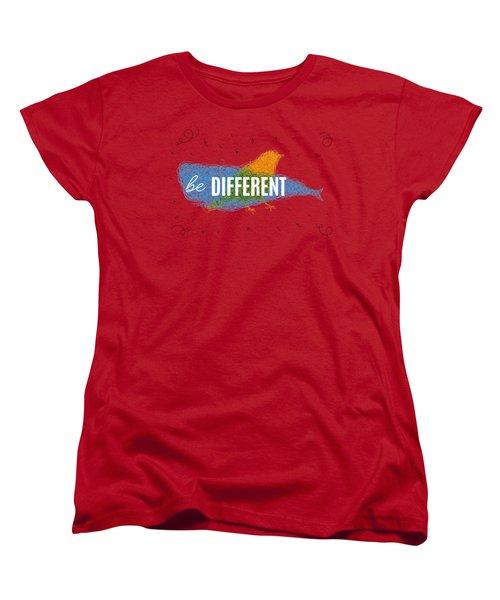 Be Different Women's T-Shirt (Standard Cut) by Aloke Creative Store