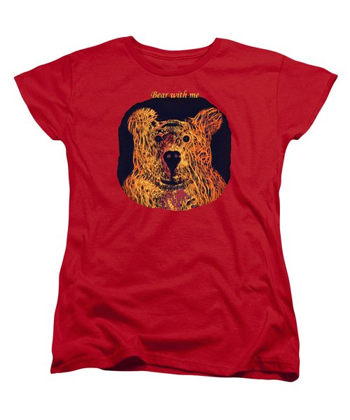 Bear With Me Women's T-Shirt (Standard Cut) by John M Bailey