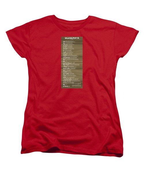 Desiderata 17 Women's T-Shirt (Standard Cut) by Wendy Wilton