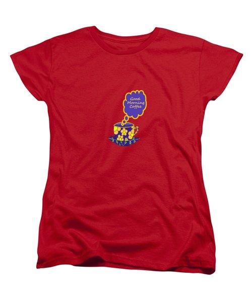 Good Morning Coffee Women's T-Shirt (Standard Cut) by Kathleen Sartoris