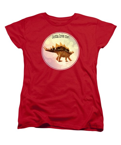 Gotta Love Me Women's T-Shirt (Standard Cut) by Lena  Owens OLena Art