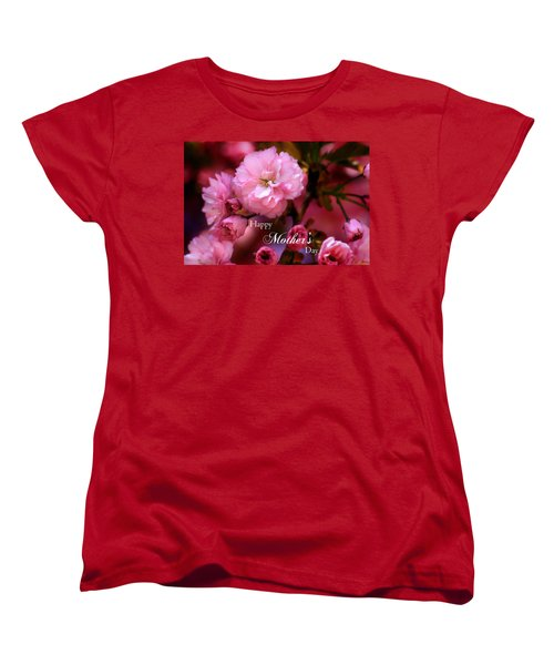 Women's T-Shirt (Standard Cut) featuring the photograph Happy Mothers Day Spring Pink Cherry Blossoms by Shelley Neff