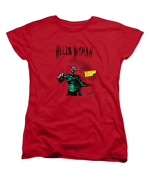 Hells Hitman Women's T-Shirt (Standard Cut) by Kim Gauge