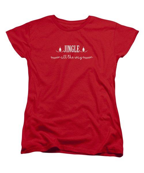 Jingle All The Way Women's T-Shirt (Standard Cut)