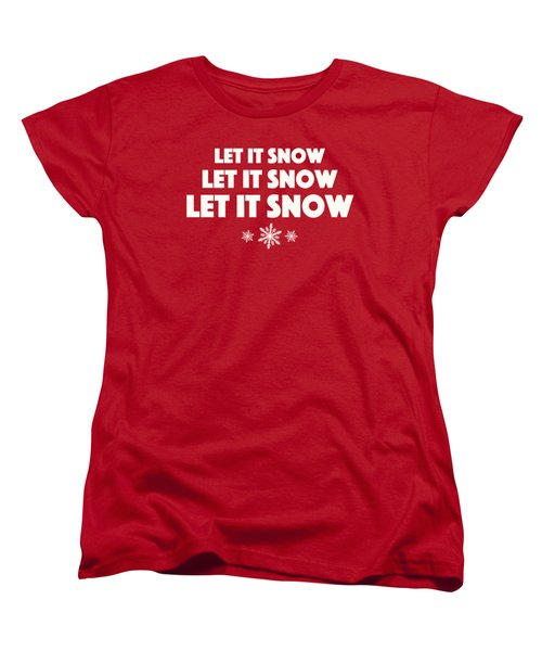 Let It Snow With Snowflakes Women's T-Shirt (Standard Cut) by Heidi Hermes