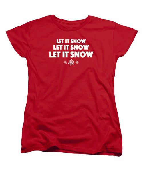 Let It Snow With Snowflakes Women's T-Shirt (Standard Cut)