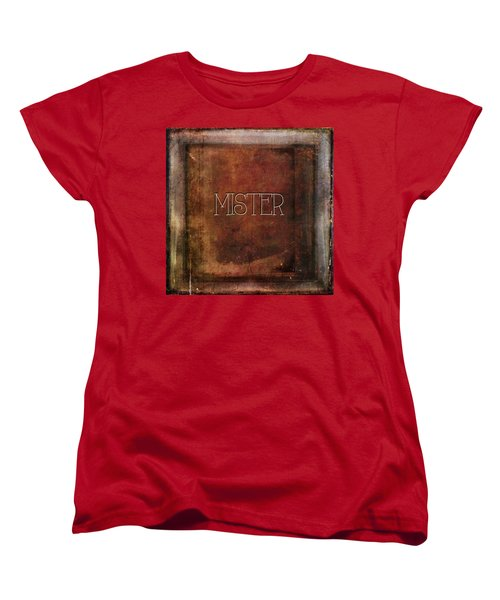 Women's T-Shirt (Standard Cut) featuring the digital art Mister by Bonnie Bruno