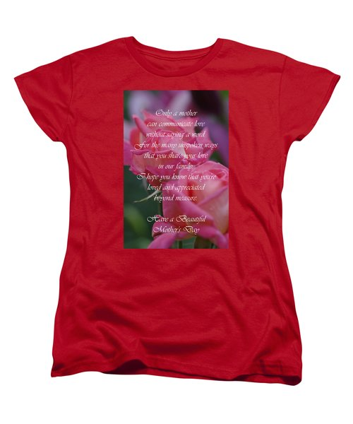 Women's T-Shirt (Standard Cut) featuring the photograph Mother's Day Card 6 by Michael Cummings