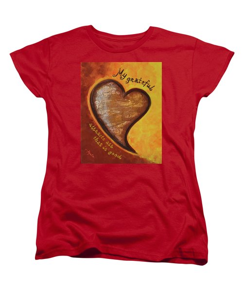 My Grateful Heart Women's T-Shirt (Standard Cut) by Agata Lindquist