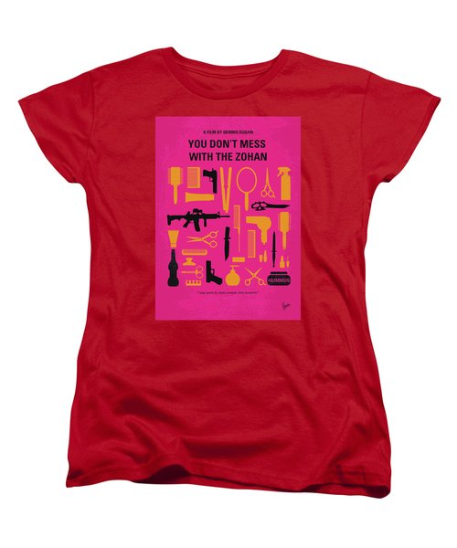Women's T-Shirt (Standard Cut) featuring the digital art No743 My You Dont Mess With The Zohan Minimal Movie Poster by Chungkong Art