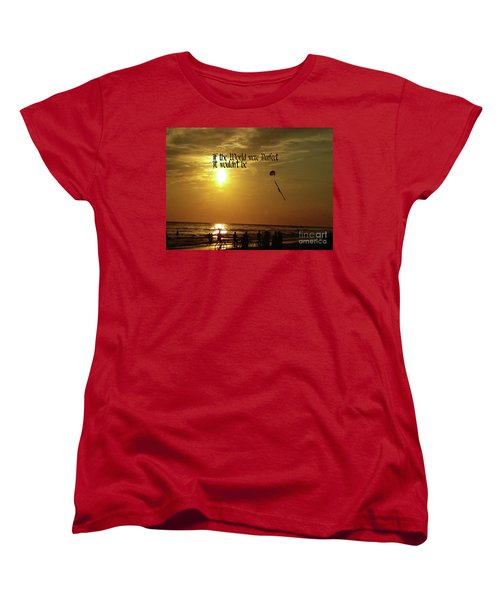 Women's T-Shirt (Standard Cut) featuring the photograph Perfect World by Gary Wonning
