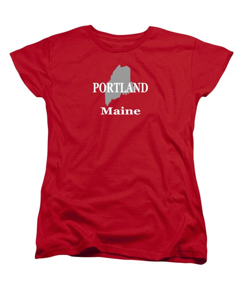Women's T-Shirt (Standard Cut) featuring the photograph Portland Maine State City And Town Pride  by Keith Webber Jr