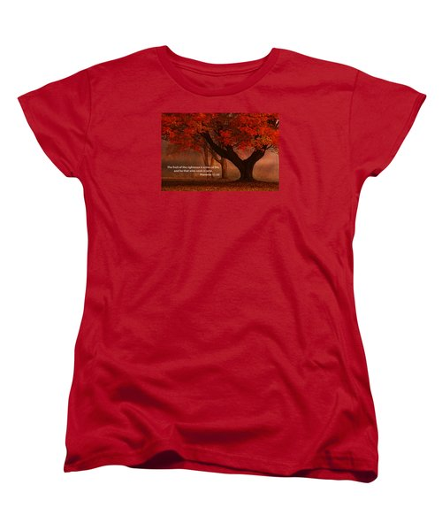 Women's T-Shirt (Standard Cut) featuring the photograph Proverbs 11 30 Scripture And Picture by Ken Smith