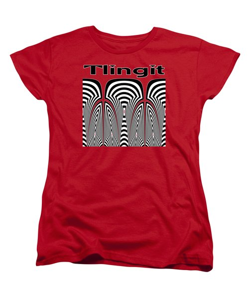 Tlingit Tribute Women's T-Shirt (Standard Cut) by Methune Hively