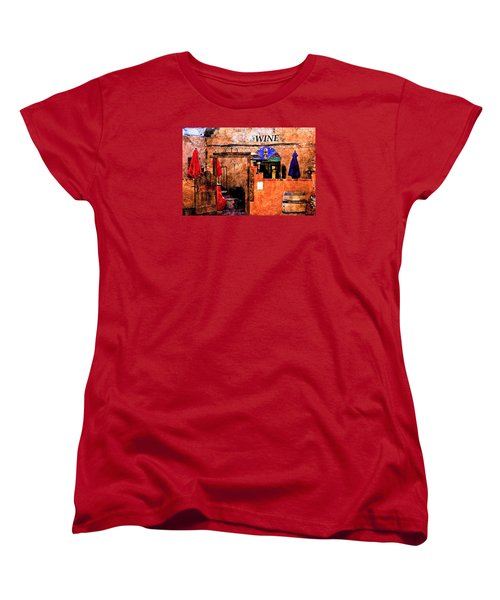 Women's T-Shirt (Standard Cut) featuring the photograph Wine Bar Of The Southwest by Barbara Chichester