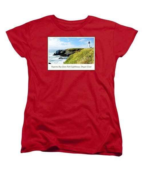 Women's T-Shirt (Standard Cut) featuring the photograph Yaquina Bay Lighthouse Oregon by A Gurmankin