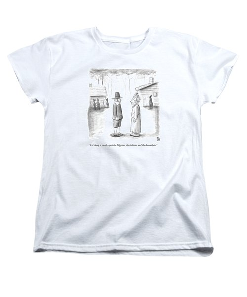 An Indian Chief Speaks To A Pilgrim Women's T-Shirt (Standard Cut) by Paul Noth