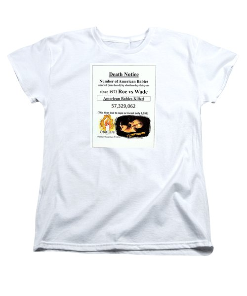 Babies Aborted Murdered Since Roe Vs Wade 1 Death Notice Obituary Women's T-Shirt (Standard Cut) by Richard W Linford