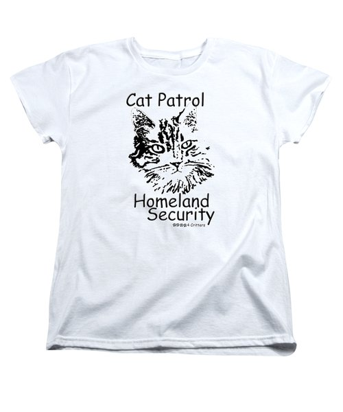 Cat Patrol Homeland Security Women's T-Shirt (Standard Cut) by Robyn Stacey