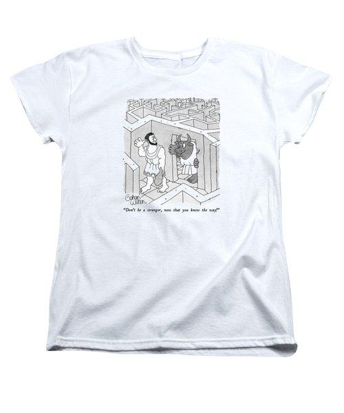Don't Be A Stranger Women's T-Shirt (Standard Cut)