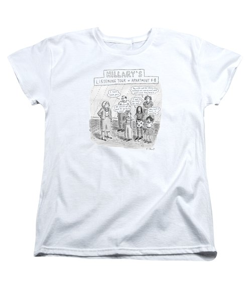 'hillary's Listening Tour Of Apartment 8-b' Women's T-Shirt (Standard Cut) by Roz Chast