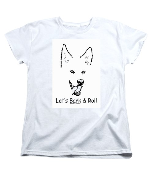 Women's T-Shirt (Standard Cut) featuring the photograph Let's Bark N Roll by Robyn Stacey