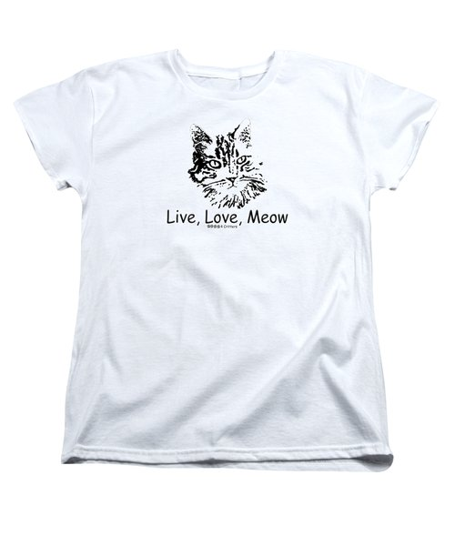 Live Love Meow Women's T-Shirt (Standard Cut) by Robyn Stacey